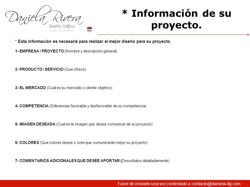 * Información de su proyecto.
