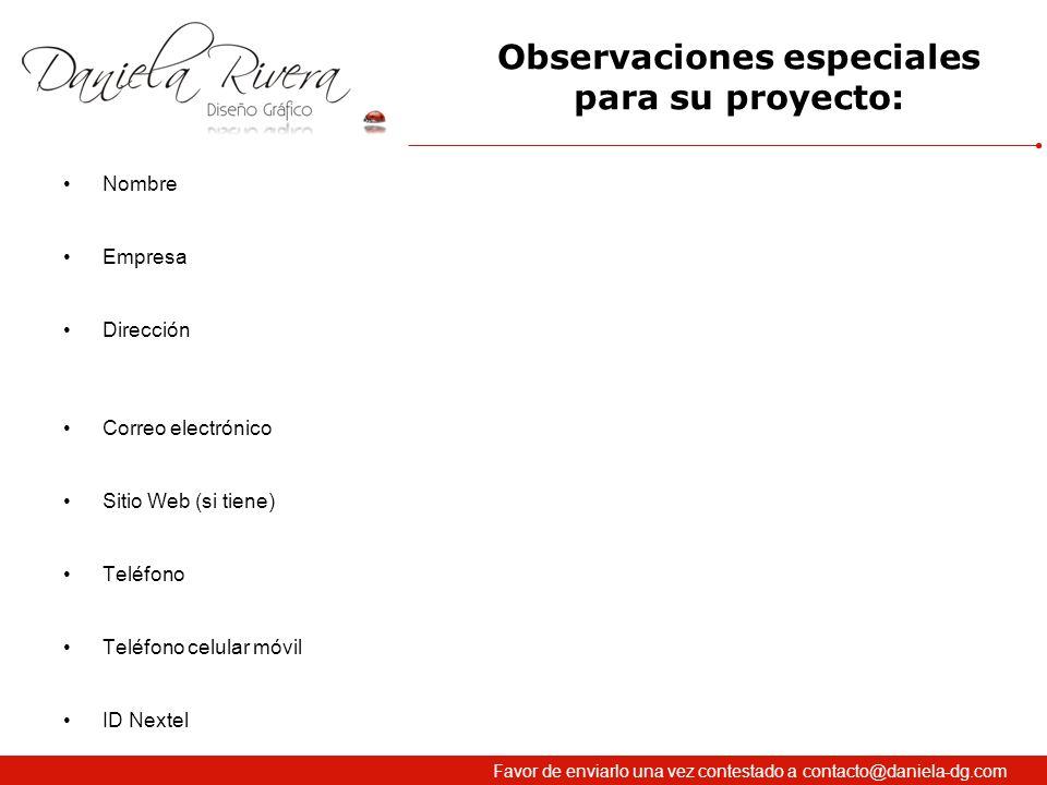 Observaciones especiales para su proyecto: