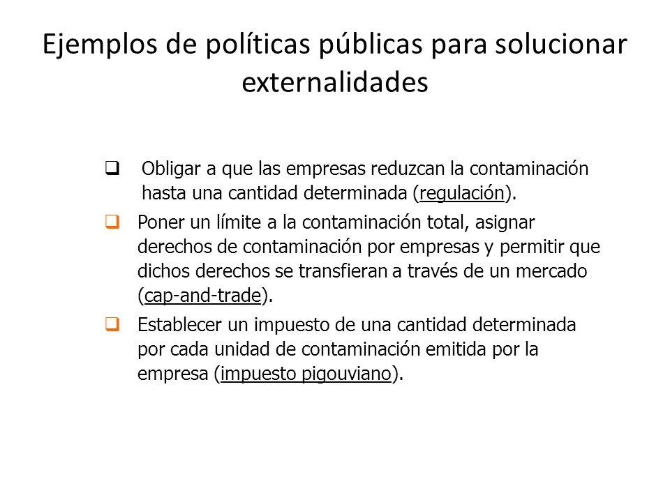 Ejemplos de políticas públicas para solucionar externalidades