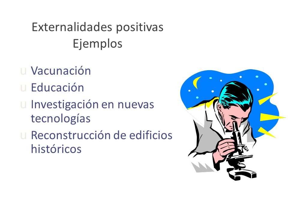 Externalidades positivas Ejemplos