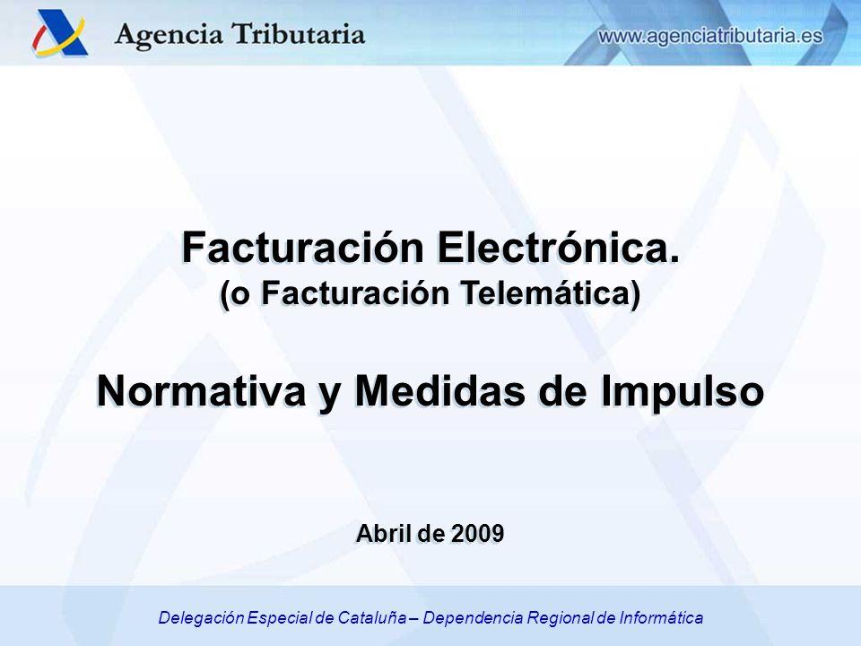 Facturación Electrónica. (o Facturación Telemática)