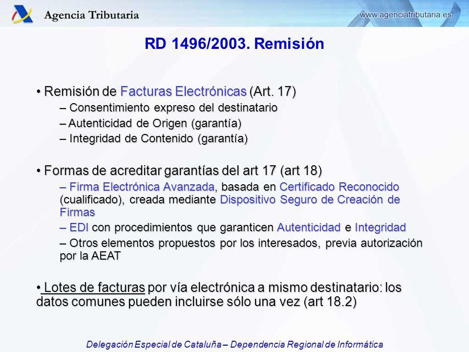 RD 1496/2003. Remisión Remisión de Facturas Electrónicas (Art. 17)