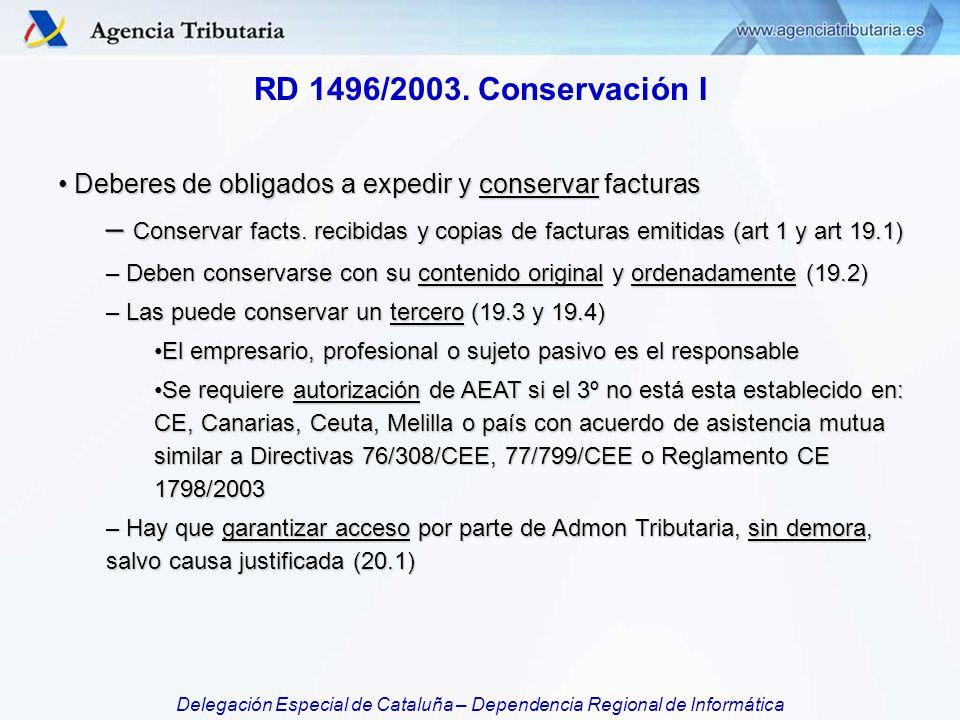 RD 1496/2003. Conservación I Deberes de obligados a expedir y conservar facturas.