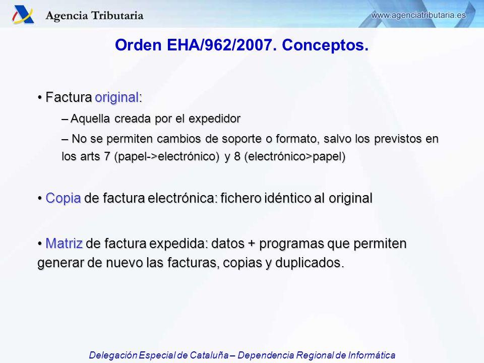 Orden EHA/962/2007. Conceptos. Factura original: