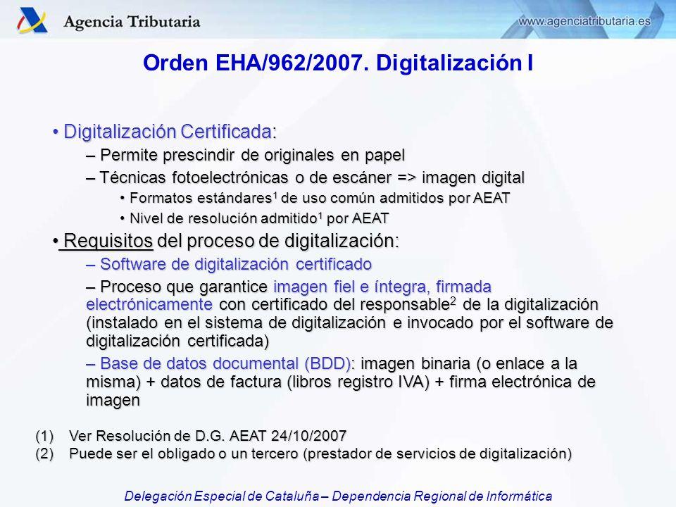 Orden EHA/962/2007. Digitalización I