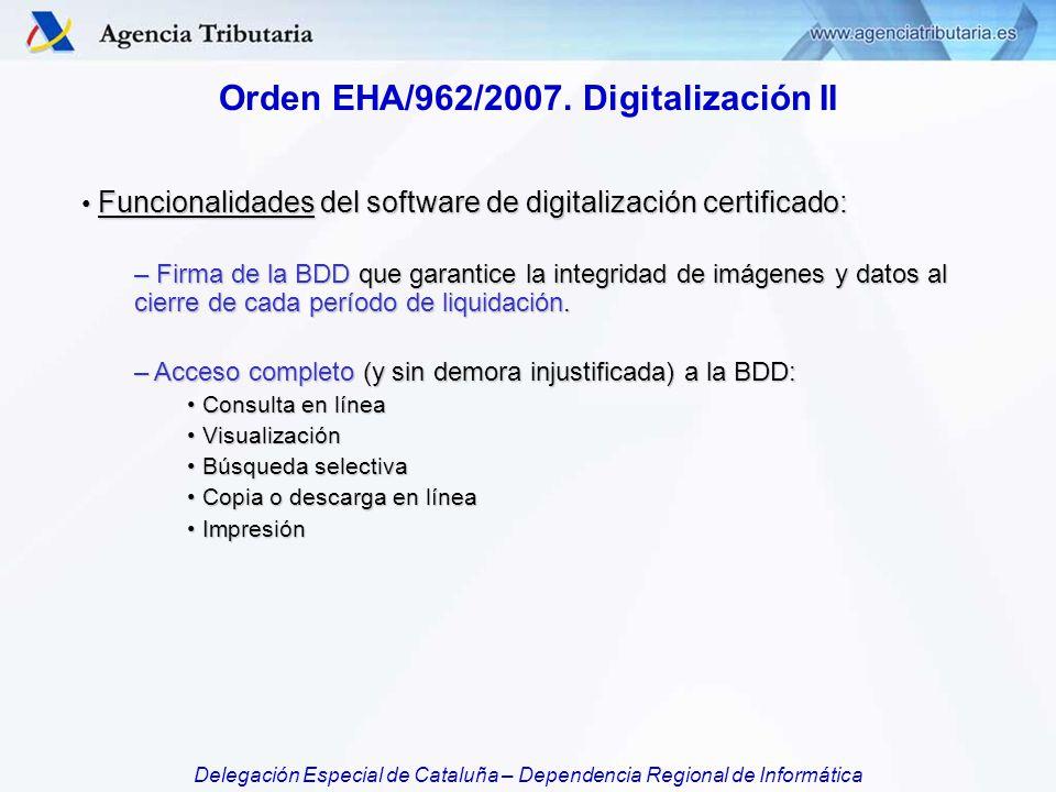 Orden EHA/962/2007. Digitalización II