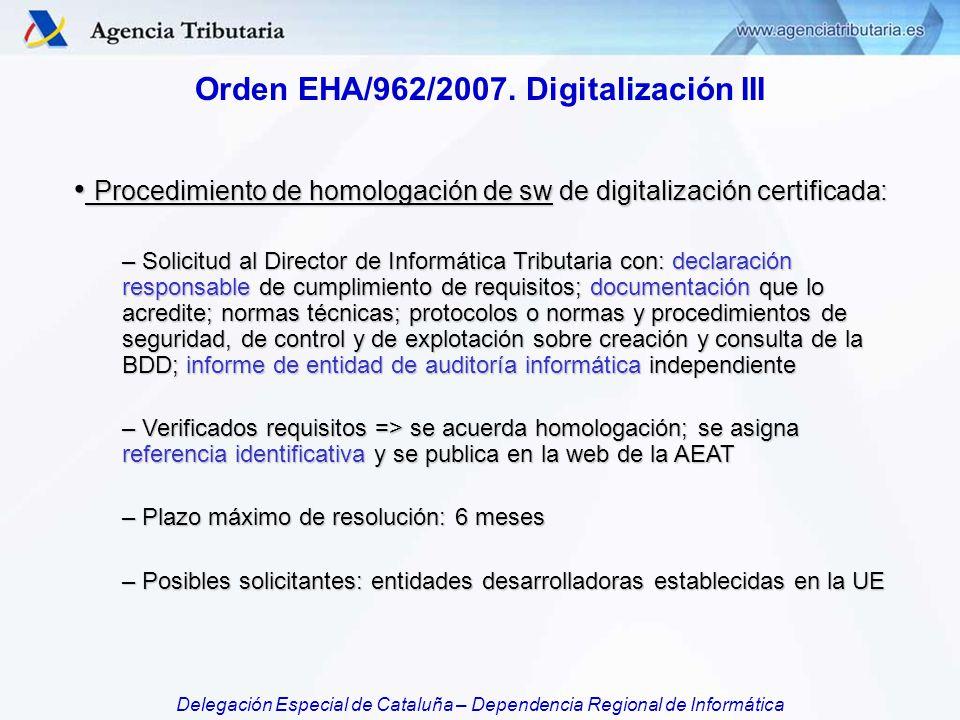 Orden EHA/962/2007. Digitalización III