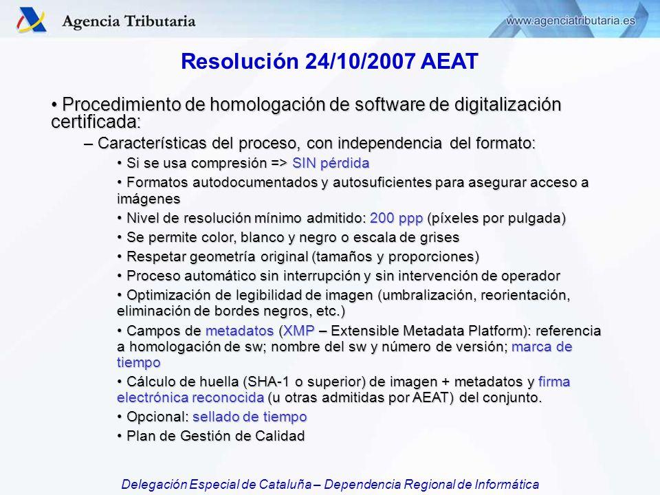 Resolución 24/10/2007 AEAT Procedimiento de homologación de software de digitalización certificada: