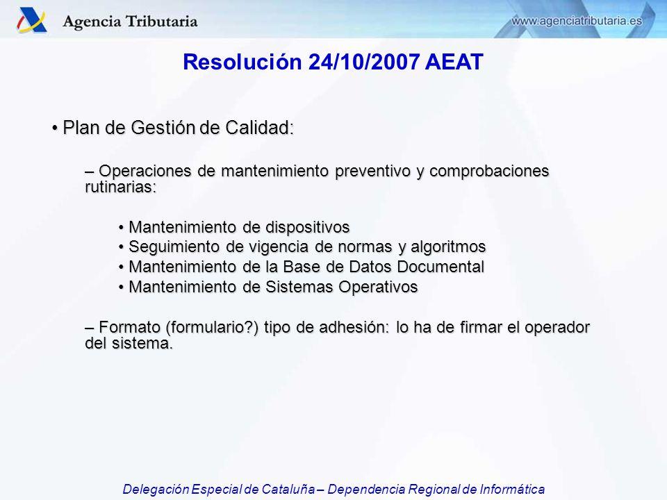 Resolución 24/10/2007 AEAT Plan de Gestión de Calidad: