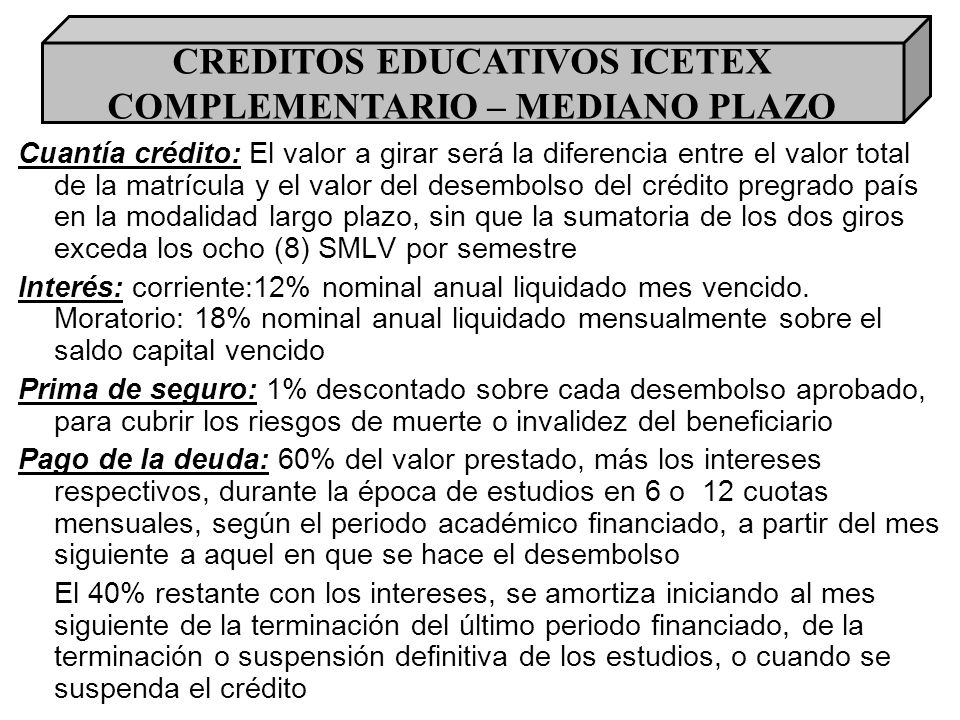 CREDITOS EDUCATIVOS ICETEX COMPLEMENTARIO – MEDIANO PLAZO