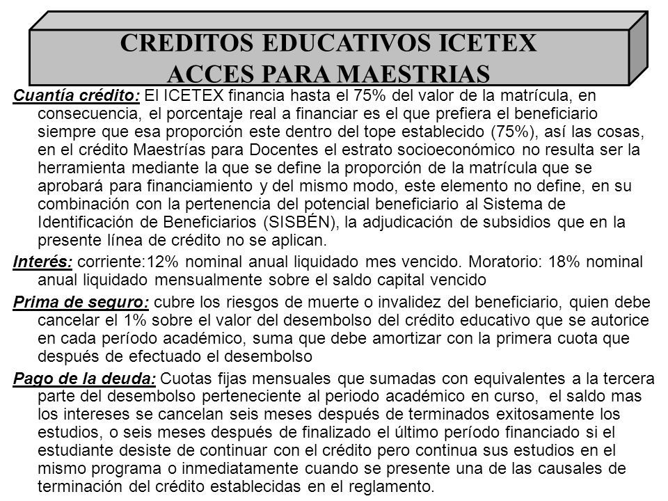 CREDITOS EDUCATIVOS ICETEX ACCES PARA MAESTRIAS