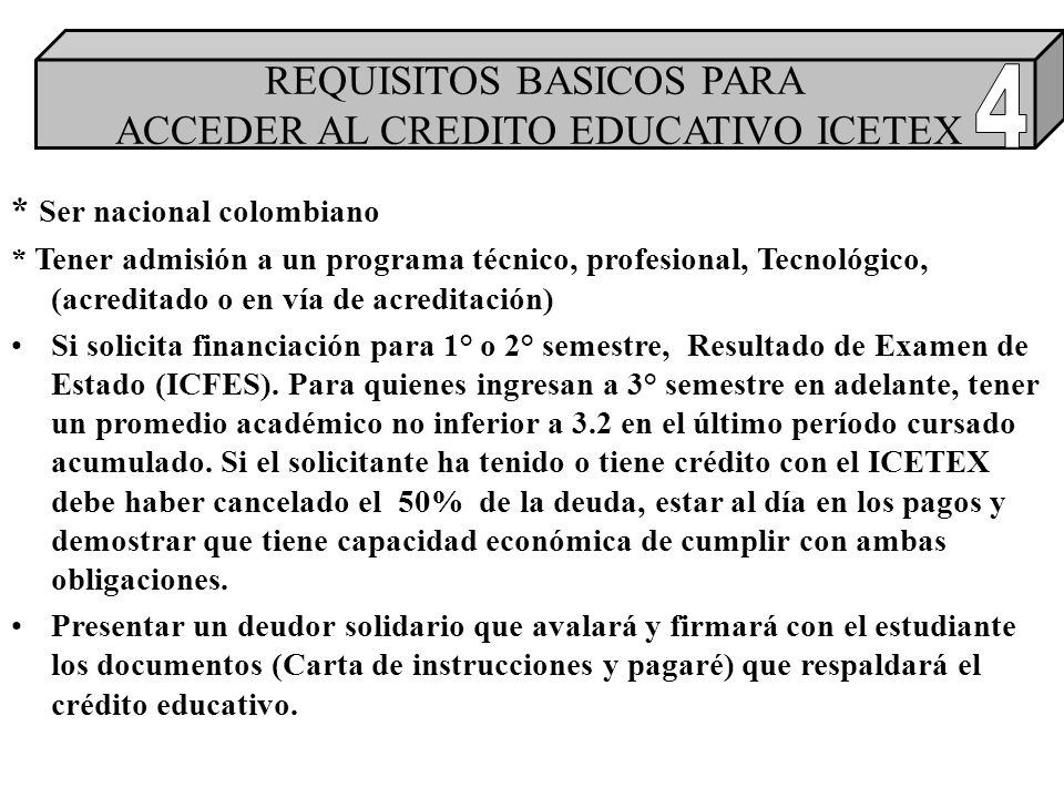 4 REQUISITOS BASICOS PARA ACCEDER AL CREDITO EDUCATIVO ICETEX