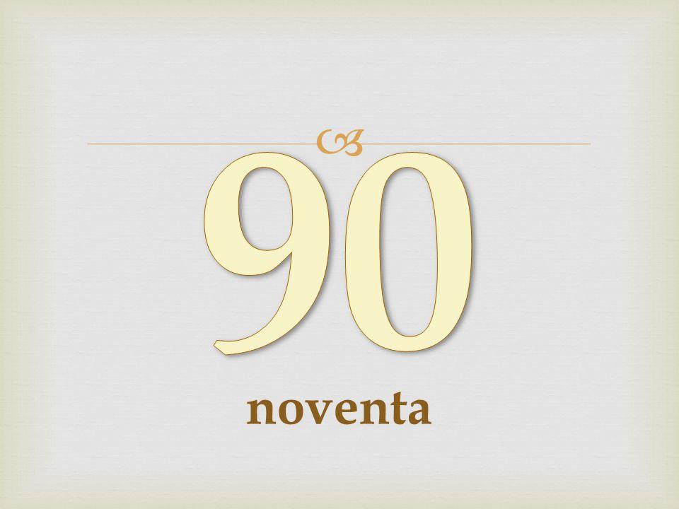 90 noventa