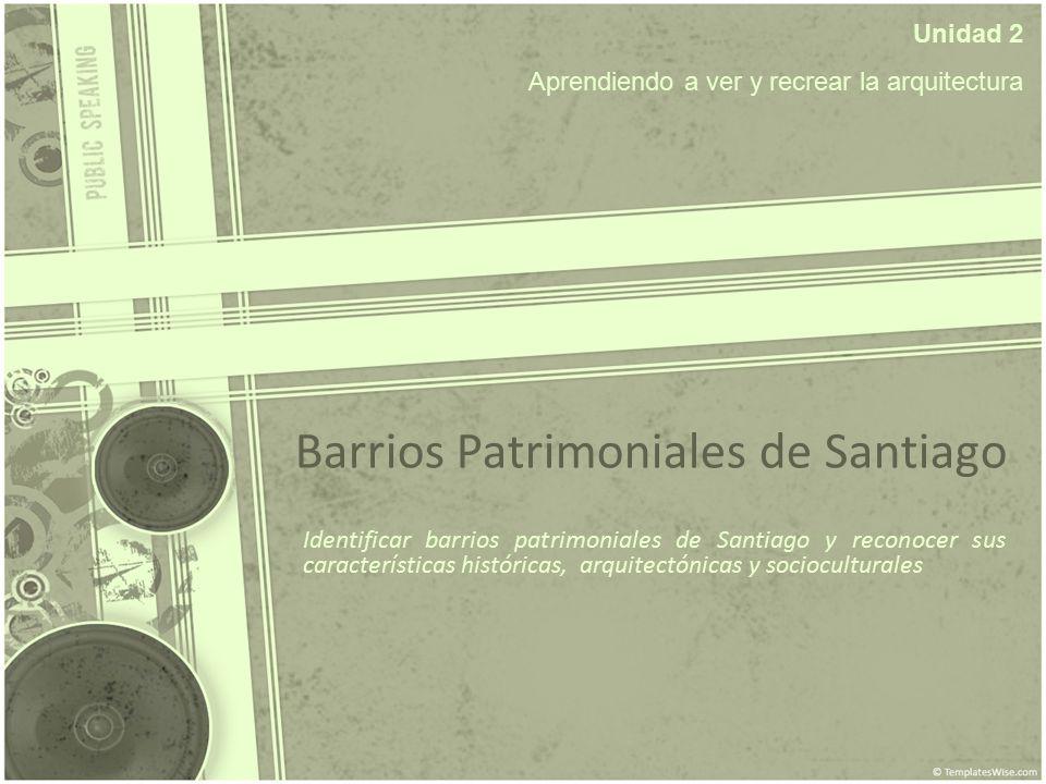 Barrios Patrimoniales de Santiago
