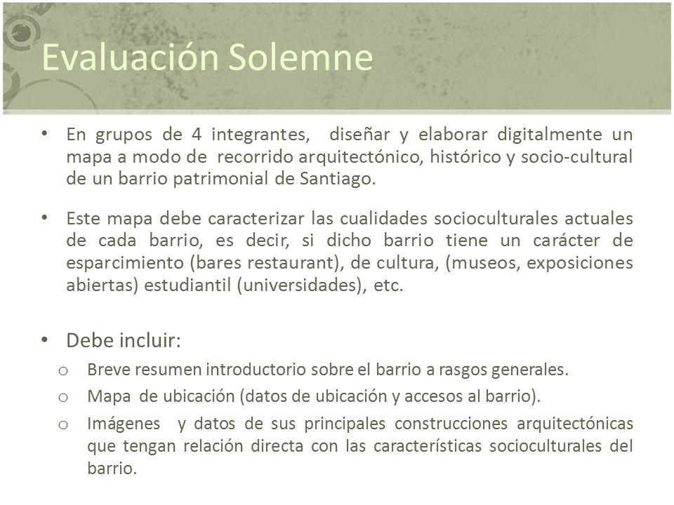 Evaluación Solemne Debe incluir: