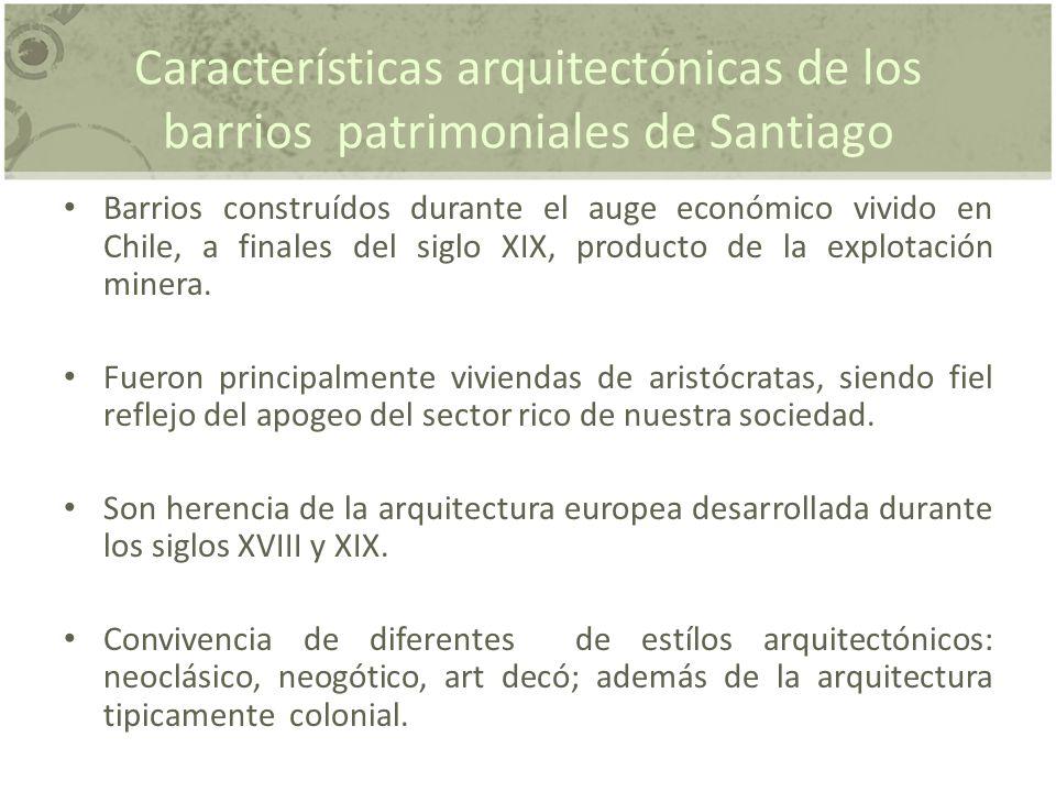 Características arquitectónicas de los barrios patrimoniales de Santiago