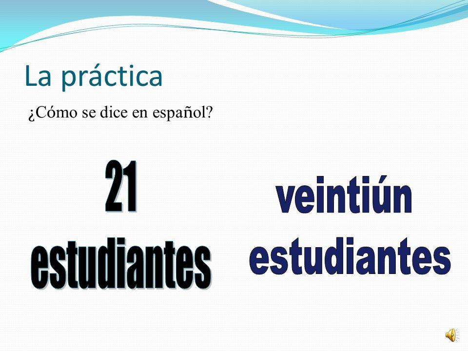21 veintiún estudiantes estudiantes La práctica