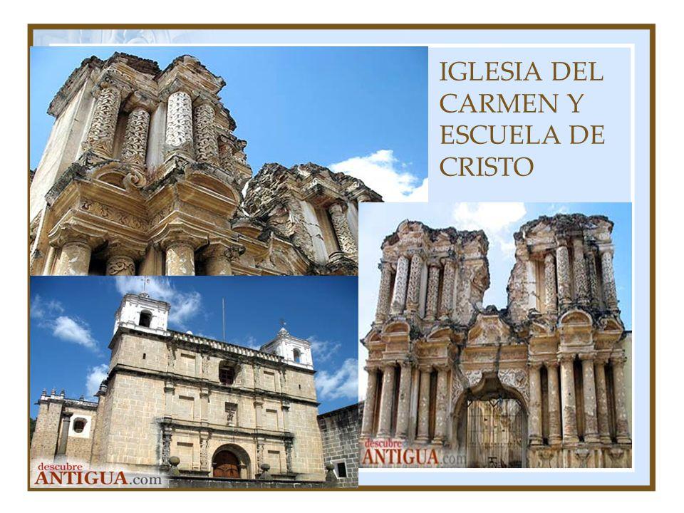 IGLESIA DEL CARMEN Y ESCUELA DE CRISTO