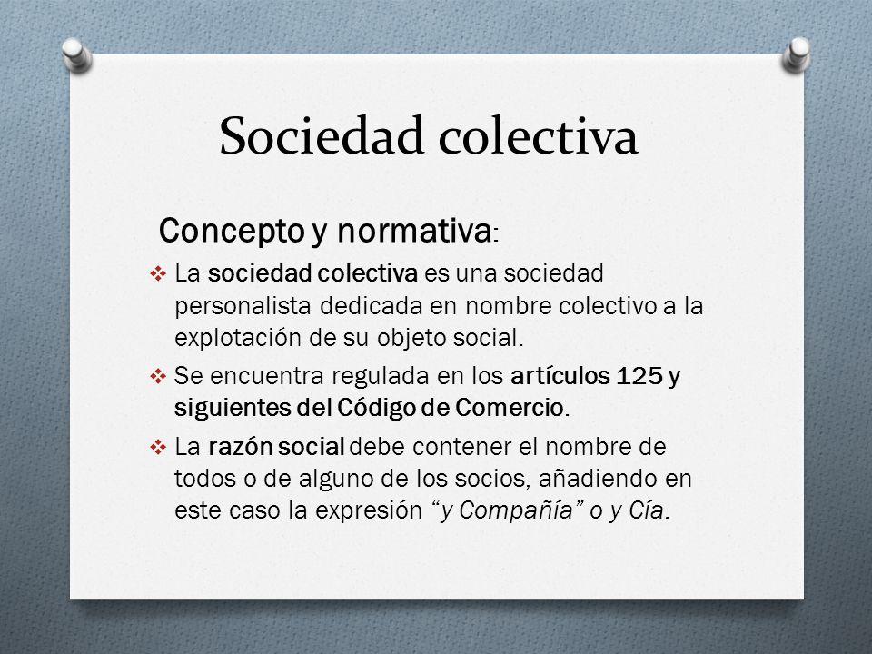 Sociedad colectiva Concepto y normativa: