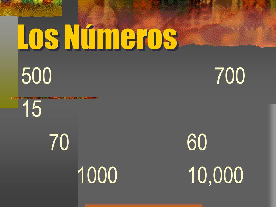 Los Números 500 700 15 70 60 1000 10,000