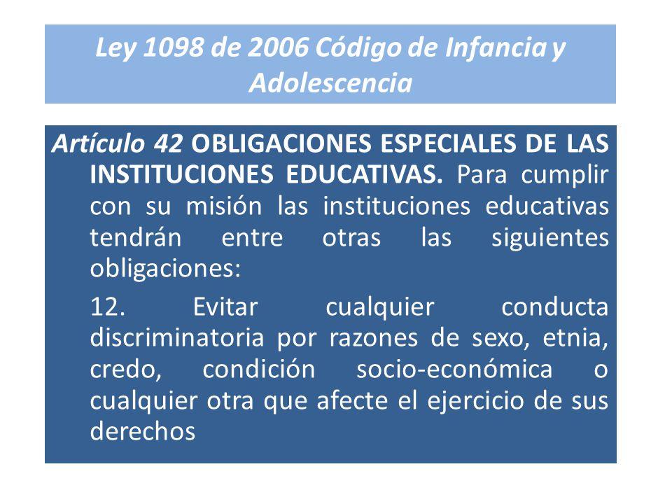 Ley 1098 de 2006 Código de Infancia y Adolescencia
