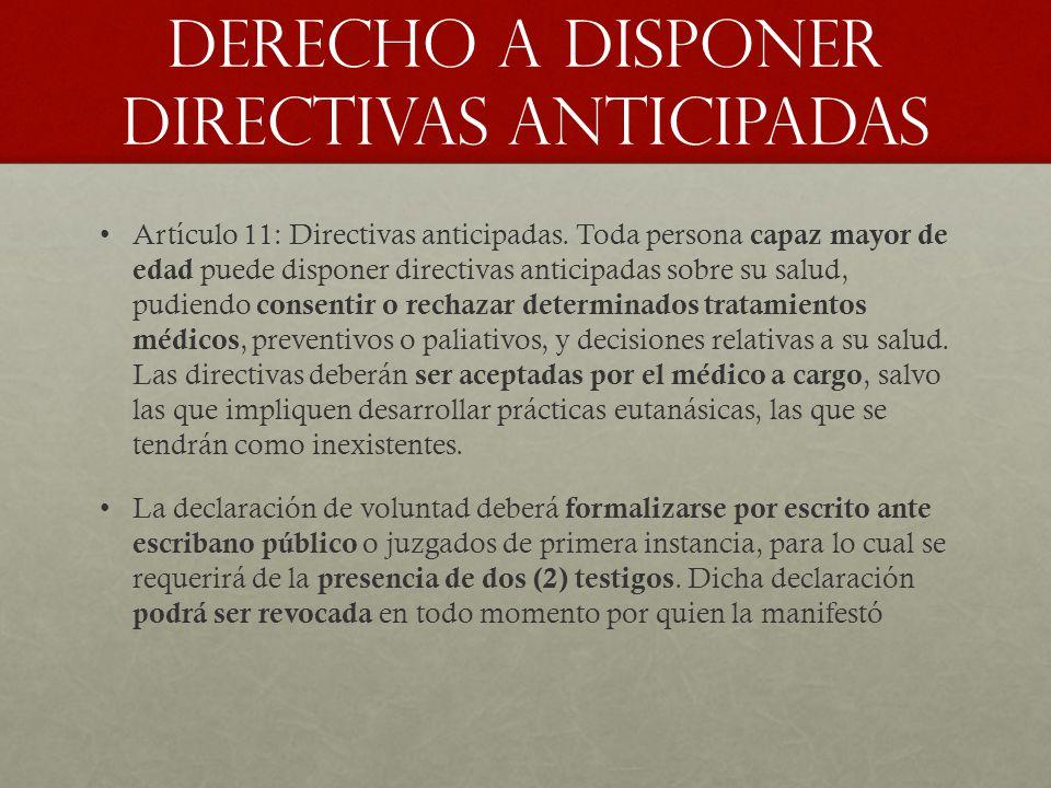 DERECHO A DISPONER DIRECTIVAS ANTICIPADAS