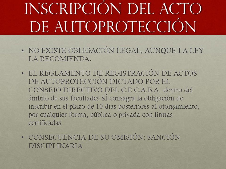 INSCRIPCIÓN DEL ACTO DE AUTOPROTECCIÓN