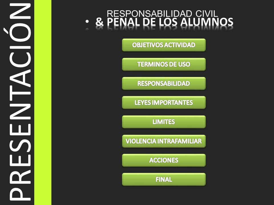 PRESENTACIÓN & PENAL DE LOS ALUMNOS RESPONSABILIDAD CIVIL