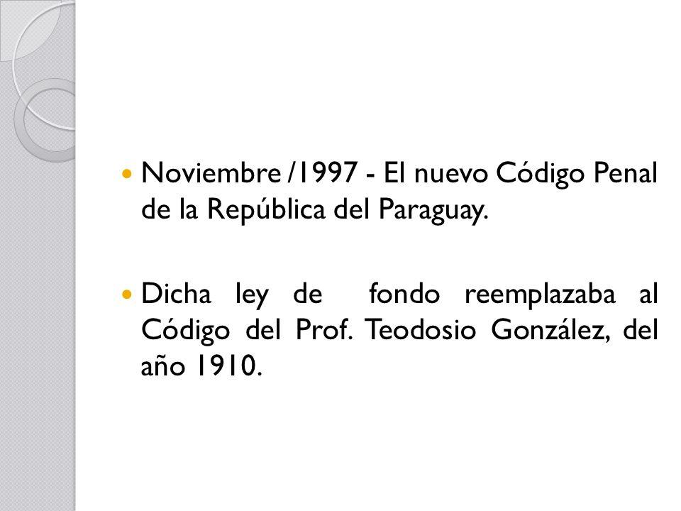 Noviembre /1997 - El nuevo Código Penal de la República del Paraguay.