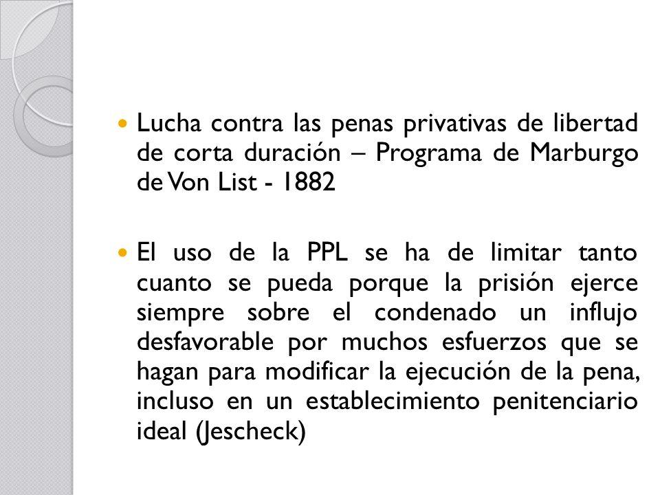 Lucha contra las penas privativas de libertad de corta duración – Programa de Marburgo de Von List - 1882