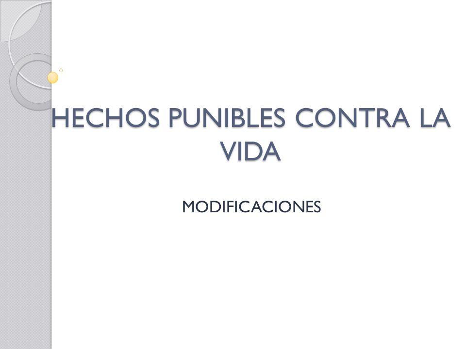 HECHOS PUNIBLES CONTRA LA VIDA