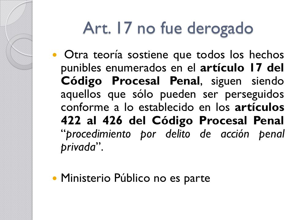 Art. 17 no fue derogado