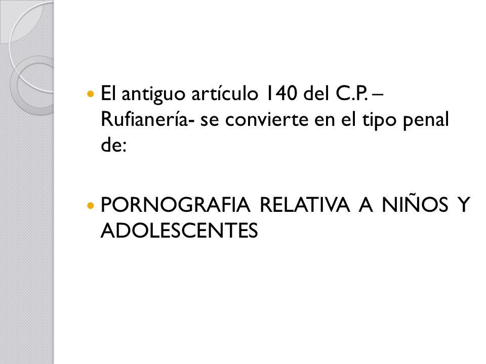 El antiguo artículo 140 del C. P