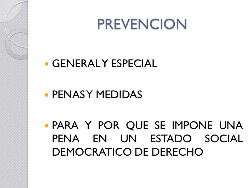 PREVENCION GENERAL Y ESPECIAL PENAS Y MEDIDAS