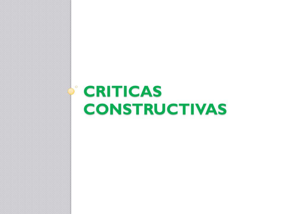 CRITICAS CONSTRUCTIVAS