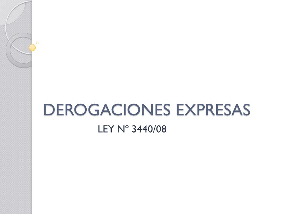 DEROGACIONES EXPRESAS