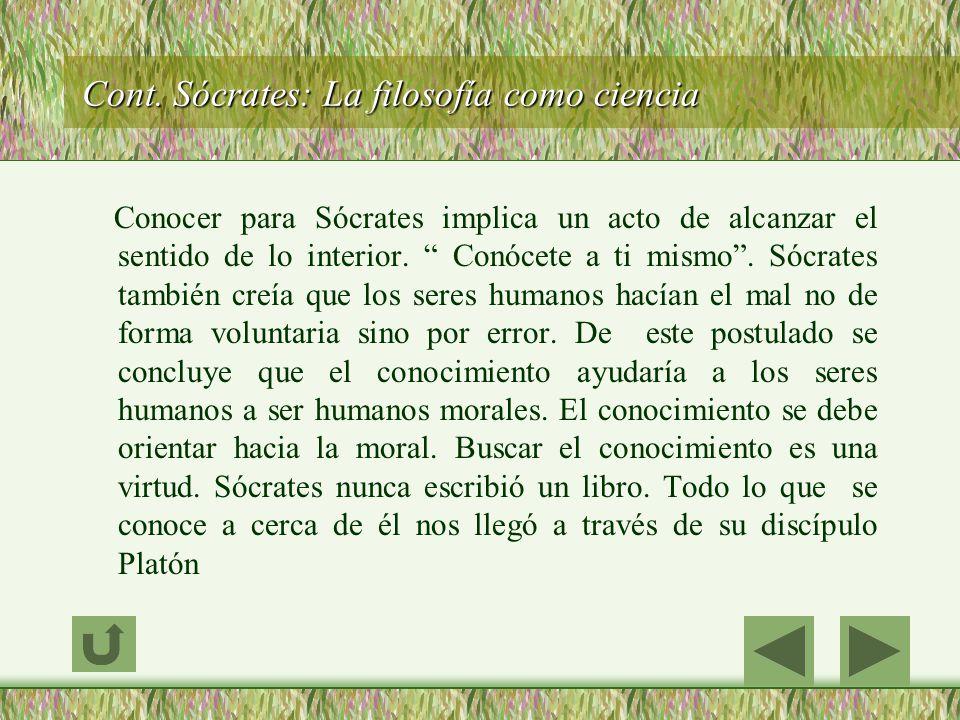 Cont. Sócrates: La filosofía como ciencia