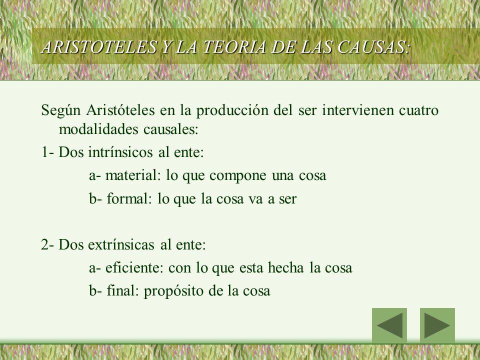 ARISTOTELES Y LA TEORIA DE LAS CAUSAS: