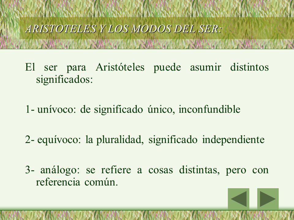 ARISTOTELES Y LOS MODOS DEL SER: