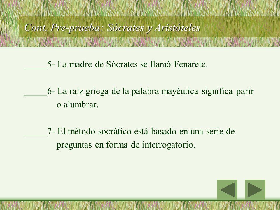 Cont. Pre-prueba: Sócrates y Aristóteles