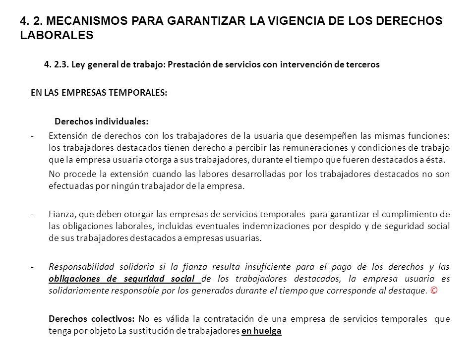 4. 2. MECANISMOS PARA GARANTIZAR LA VIGENCIA DE LOS DERECHOS LABORALES