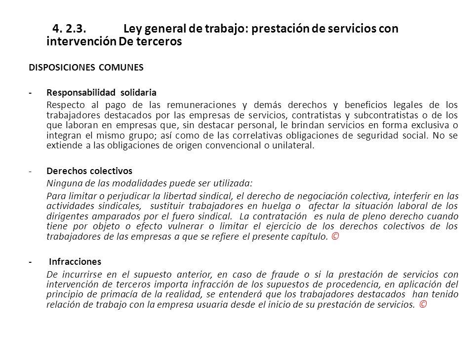 4. 2.3. Ley general de trabajo: prestación de servicios con intervención De terceros
