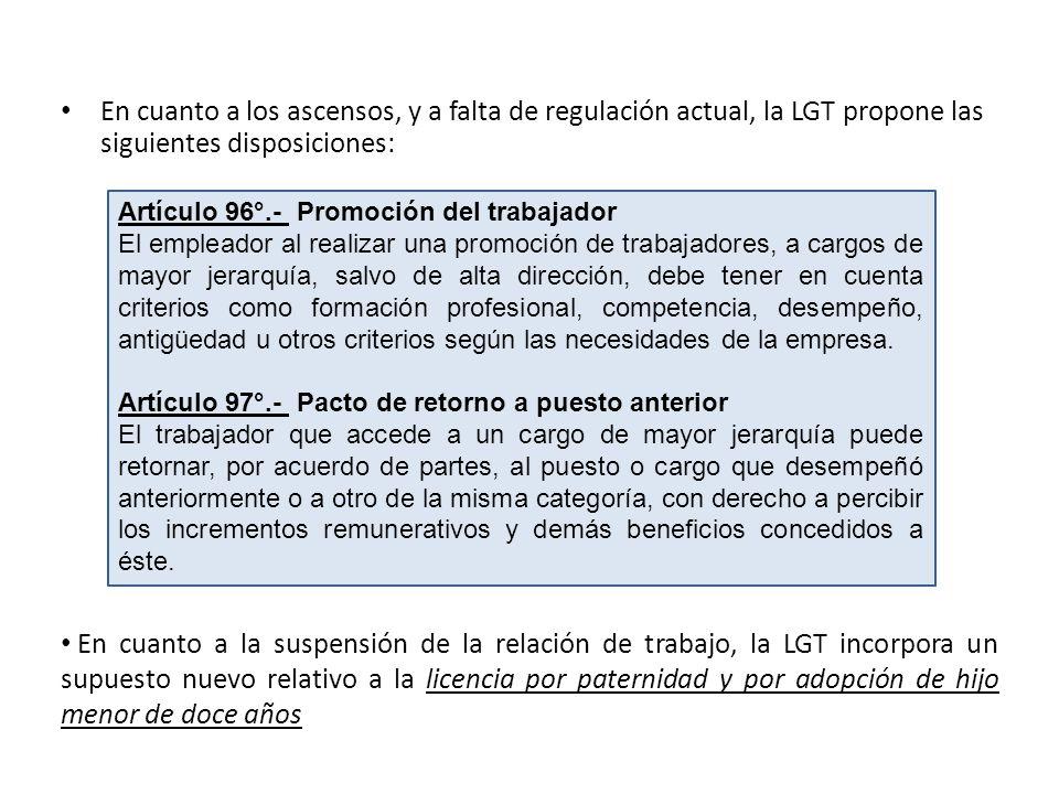 En cuanto a los ascensos, y a falta de regulación actual, la LGT propone las siguientes disposiciones: