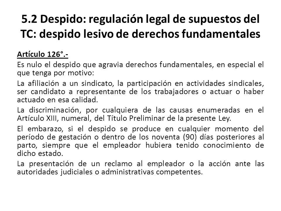 5.2 Despido: regulación legal de supuestos del TC: despido lesivo de derechos fundamentales