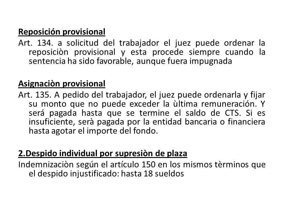 Reposición provisional Art. 134