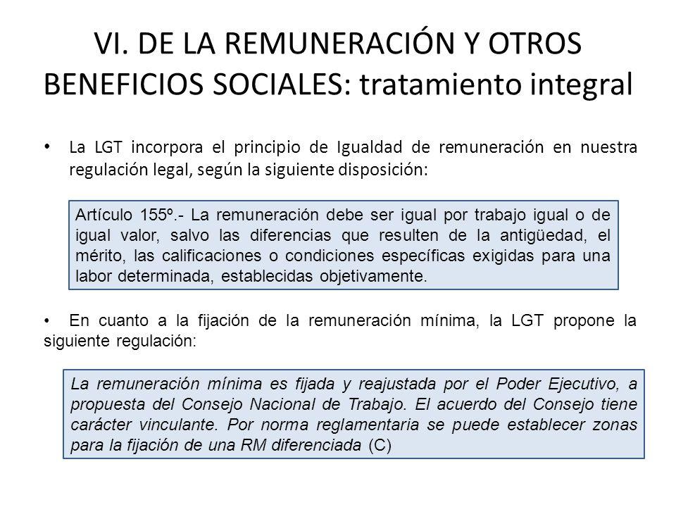 VI. DE LA REMUNERACIÓN Y OTROS BENEFICIOS SOCIALES: tratamiento integral