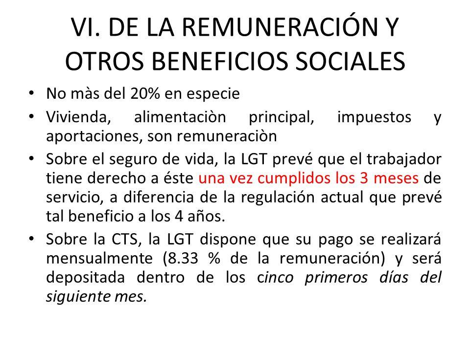 VI. DE LA REMUNERACIÓN Y OTROS BENEFICIOS SOCIALES