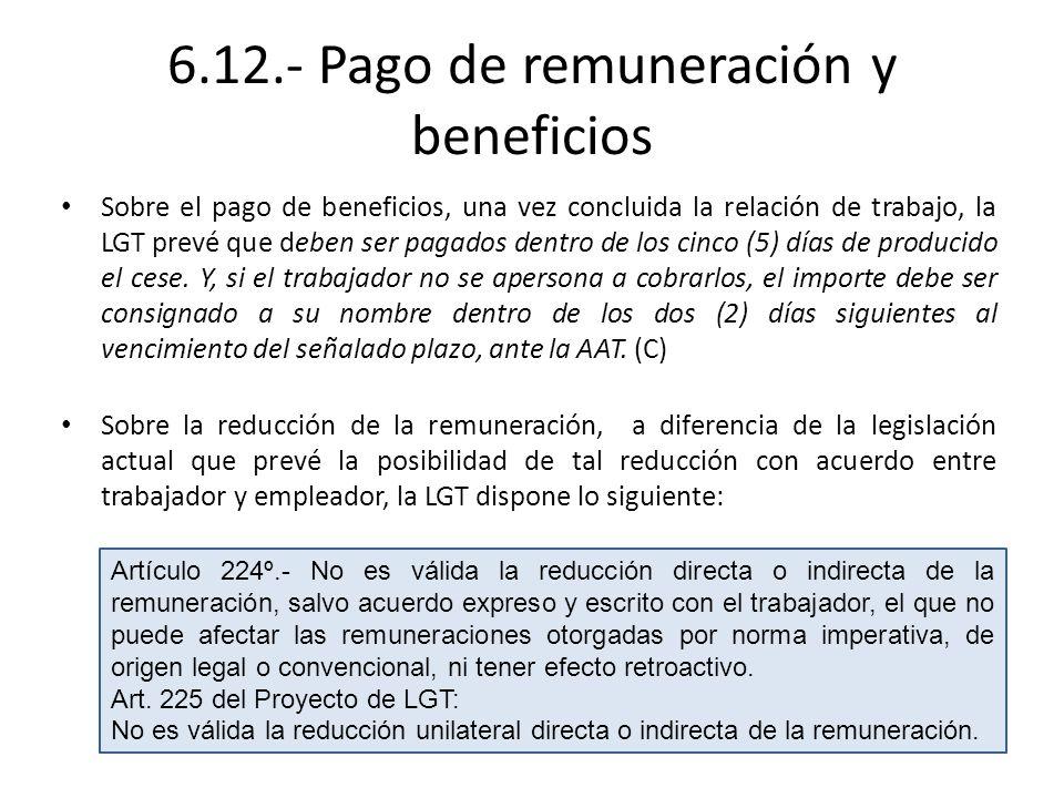 6.12.- Pago de remuneración y beneficios
