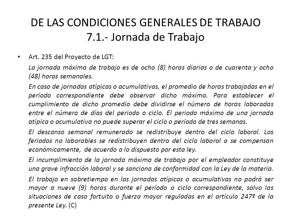 DE LAS CONDICIONES GENERALES DE TRABAJO 7.1.- Jornada de Trabajo