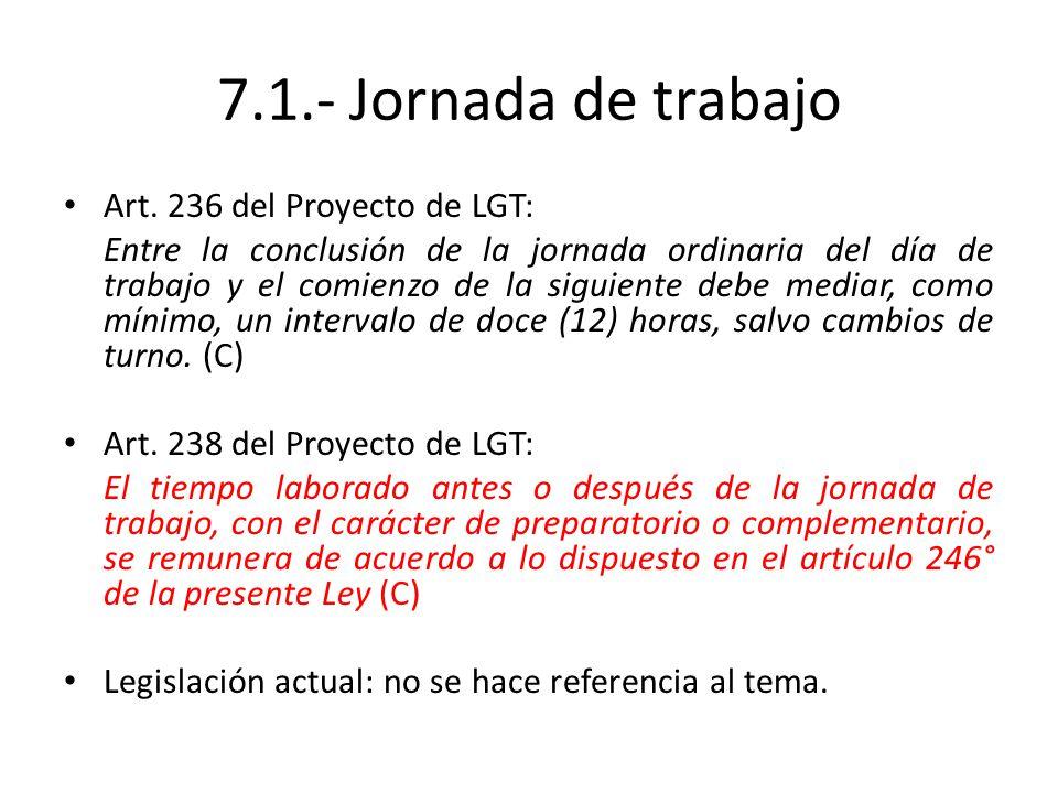 7.1.- Jornada de trabajo Art. 236 del Proyecto de LGT: